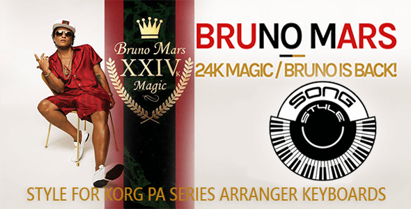 24K_Bruno-Mars KORG Pa-series Song Styles Sounds